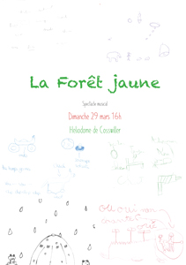 Spectacle Musical, La Foret Jaune